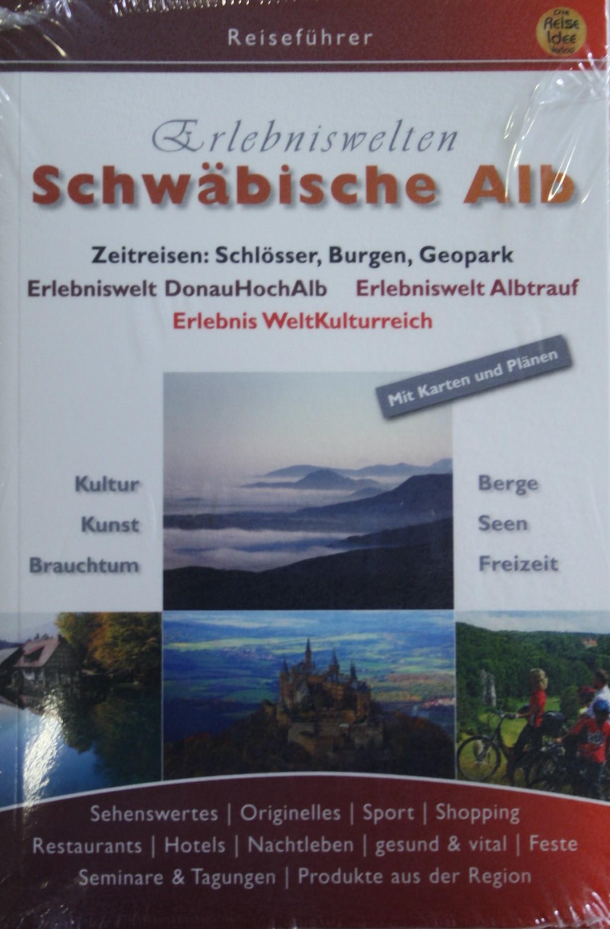 Reiseführer: Erlebniswelten Schwäbische Alb